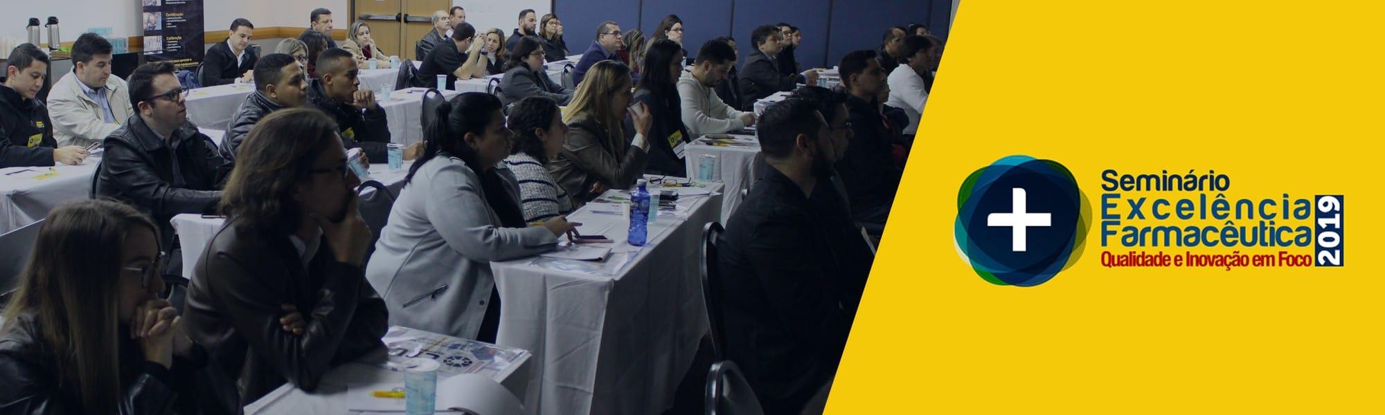 Seminário Excelência Farmacêutica 2019.
